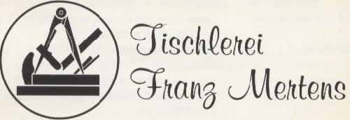 Franz Mertens Tischlermeister